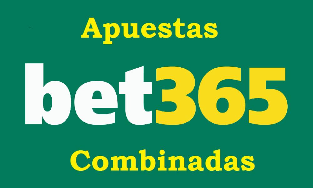 ¿Cómo apostar combinadas en Bet365?