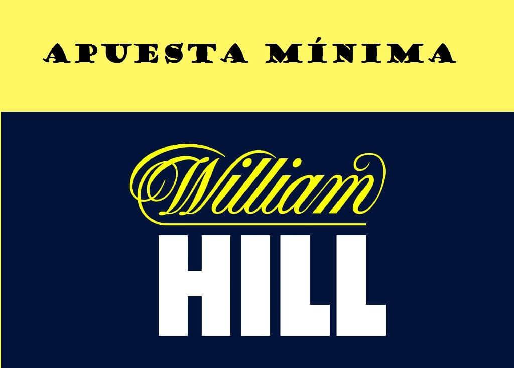 ¿Cuál es la apuesta mínima en William Hill?